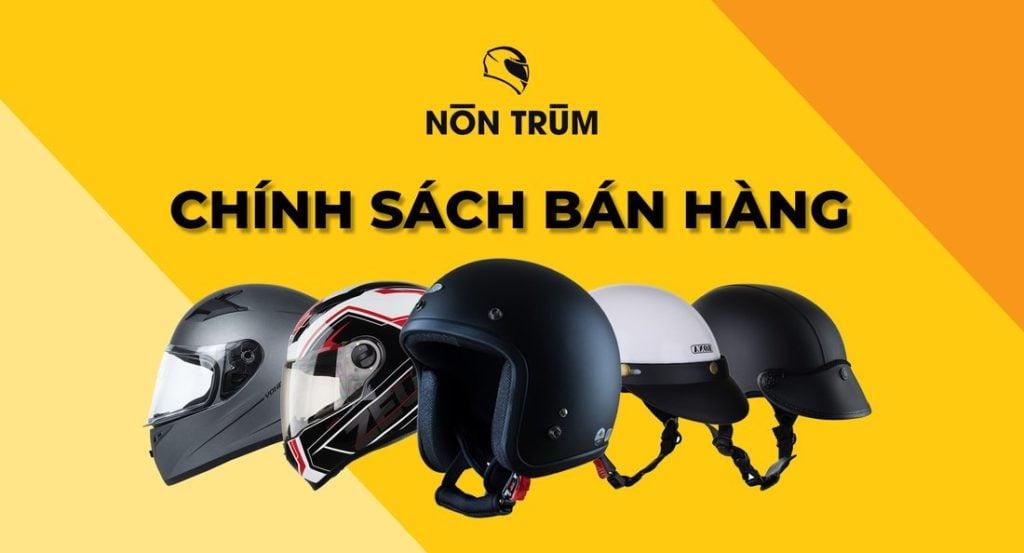 Chính sách bán hàng Nón Trùm 2019